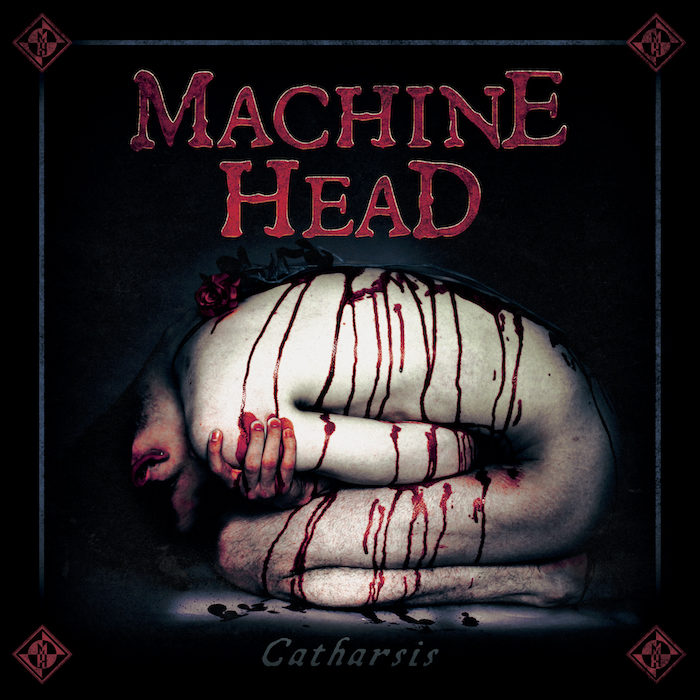 Machine Head Catharsis 700